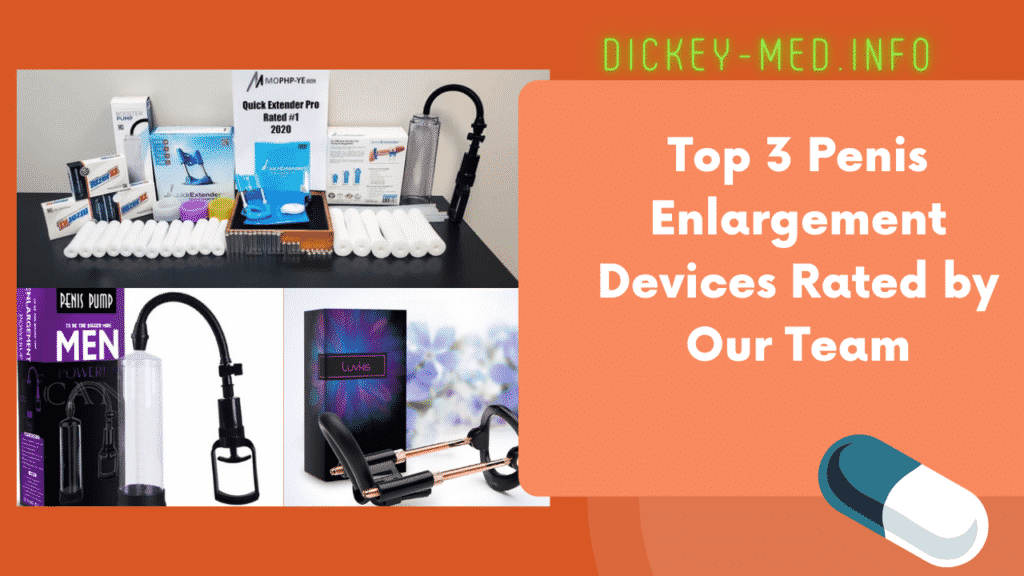 Top 3 Penis Enlargement Devices Rated by Our Team